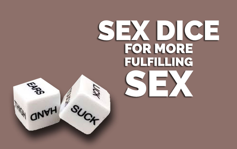 Sex Dices for Fulfilling Sex