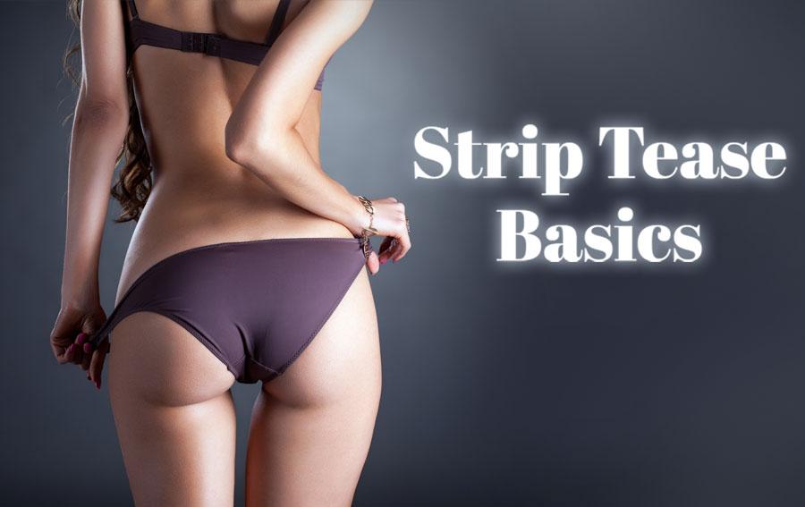 Basics of Strip Tease Sex Dance