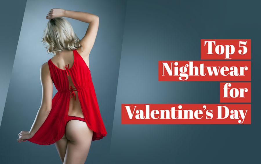 Top Nightwear buy this Valentine's Day
