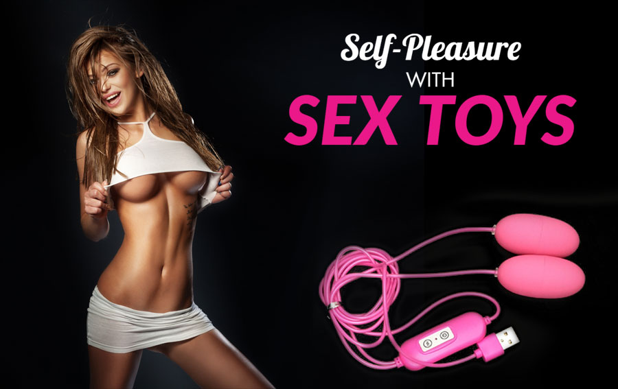 Self-Pleasure with Sex Toys